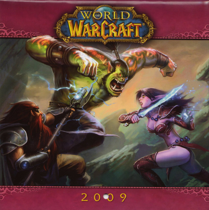 Calendrier 2009 de 12 mois pour World of Warcraft. Edité par Sellers Publishing.