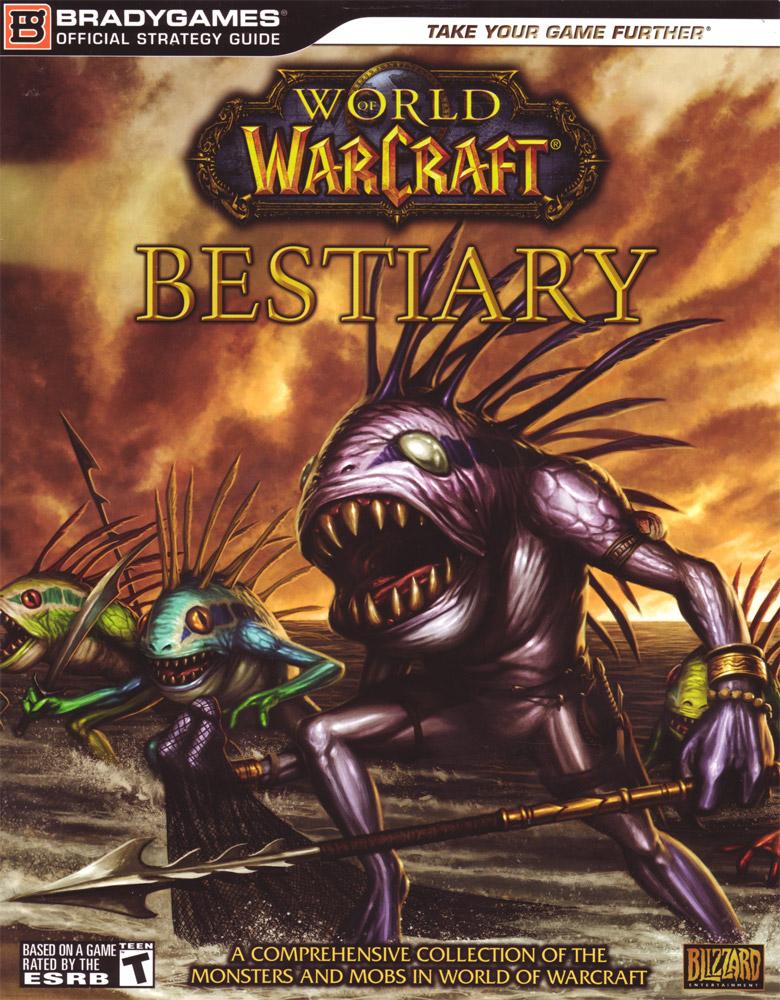 World of Warcraft Bestiary (2008).