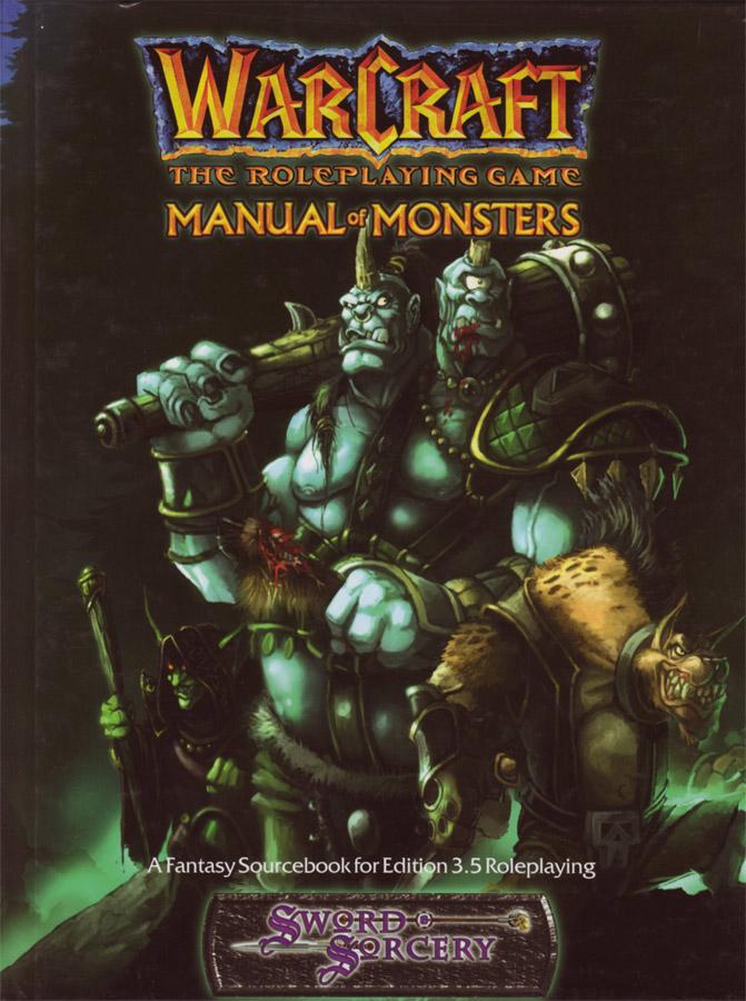 Warcraft RPG : Manual of Monsters.