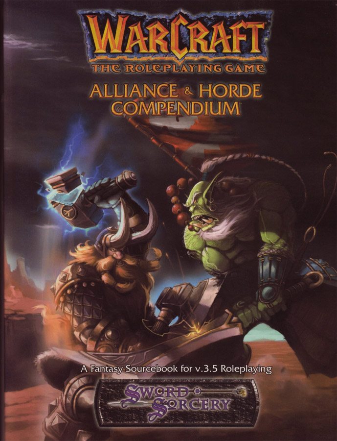 Warcraft RPG : Alliance and Horde Compendium.