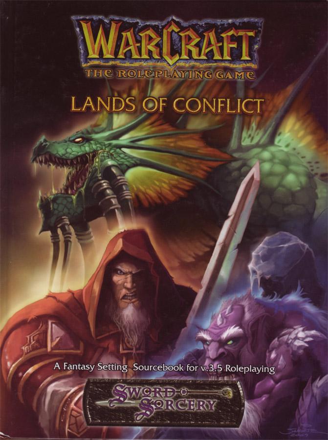 Warcraft RPG : Lands of Conflict.