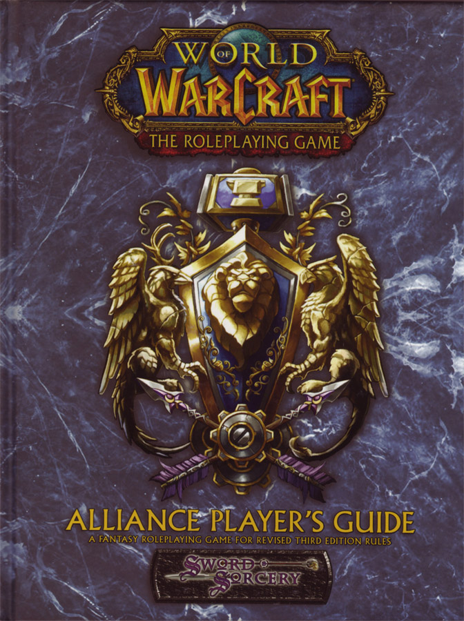 World of Warcraft RPG : Alliance Player's Guide.
