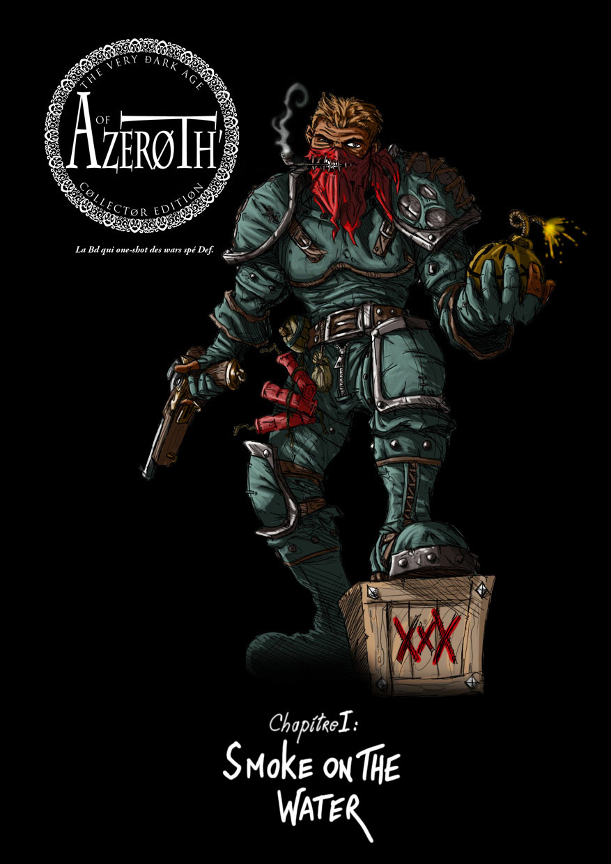 The Very Dark Age of Azeroth, par Eric.